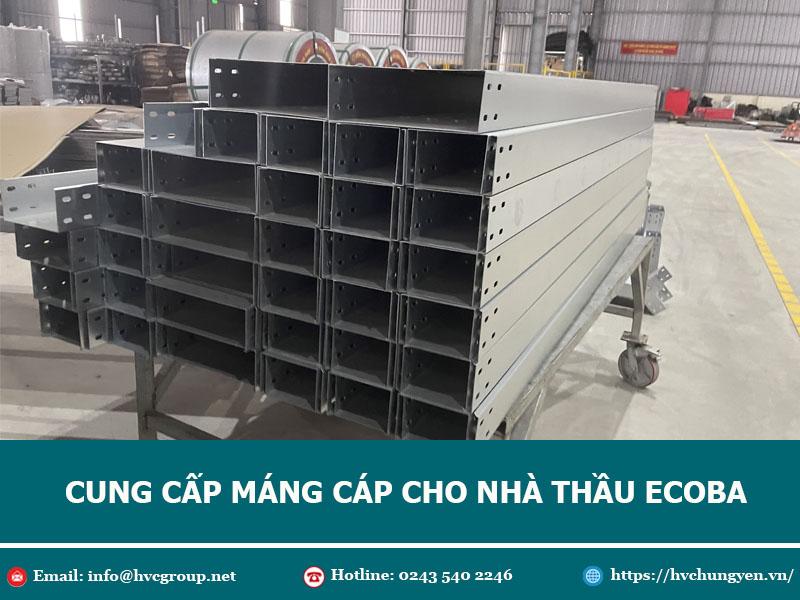 Cung Cấp Máng Cáp và Phụ Kiện Cho Nhà Thầu Ecoba Việt Nam