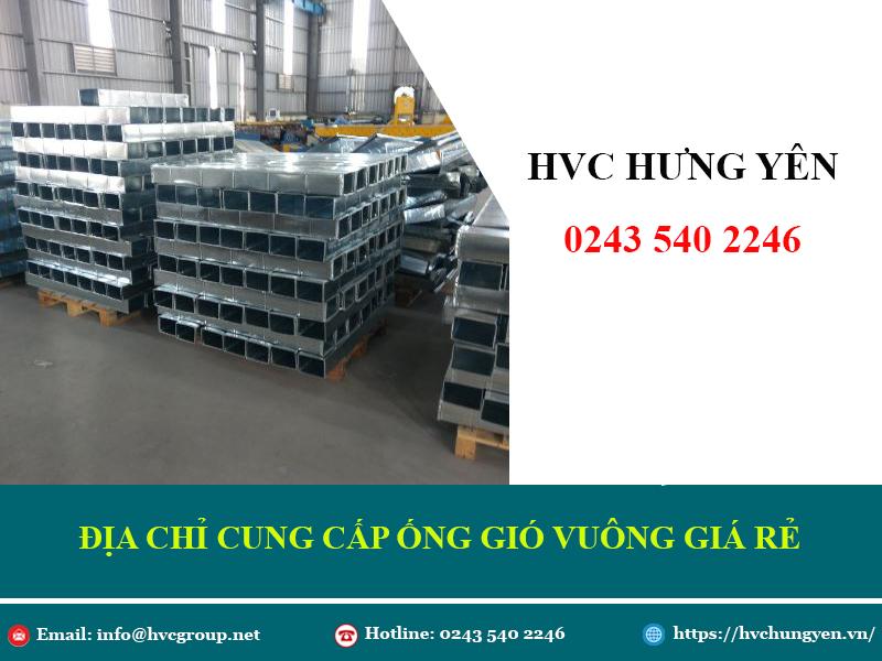 Đơn vị cung cấp ống gió vuông giá rẻ - chất lượng tại Hà Nội