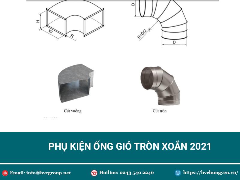 Phụ Kiện Ống Gió Tròn Xoắn - Update Bảng Giá 2021